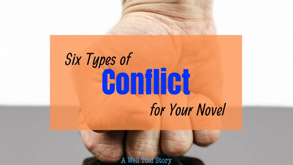6 Conflicts to Use in Your Novel | Writing Tips