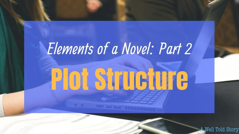 Elements of a novel: Plot structure