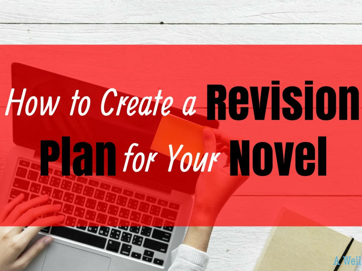 How to Create A Revision Plan for Your Novel