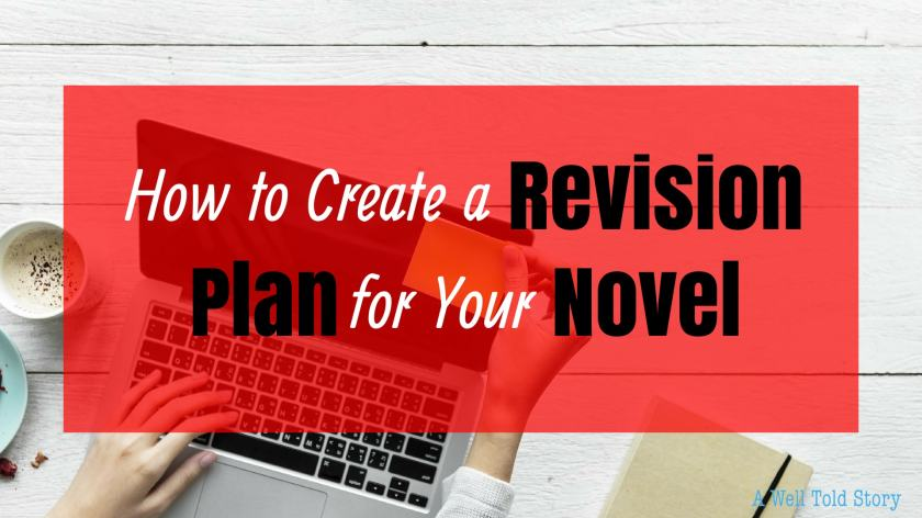 How to Create A Novel Revision Plan