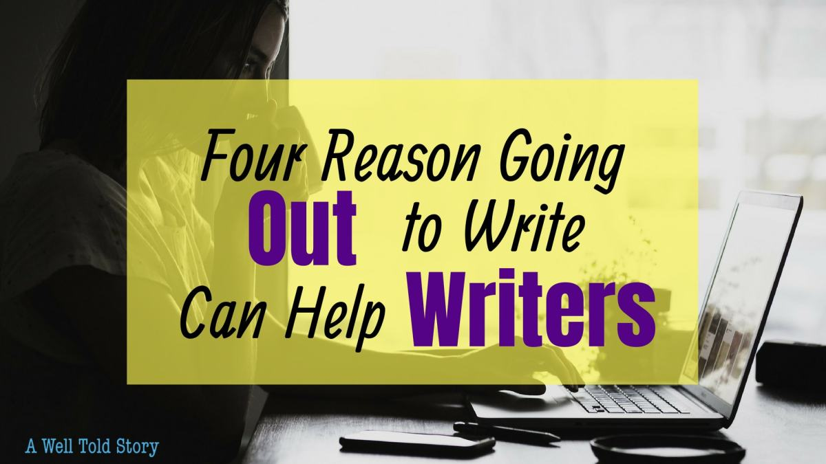 4 Great Reasons Writing Out Can HelpWriters