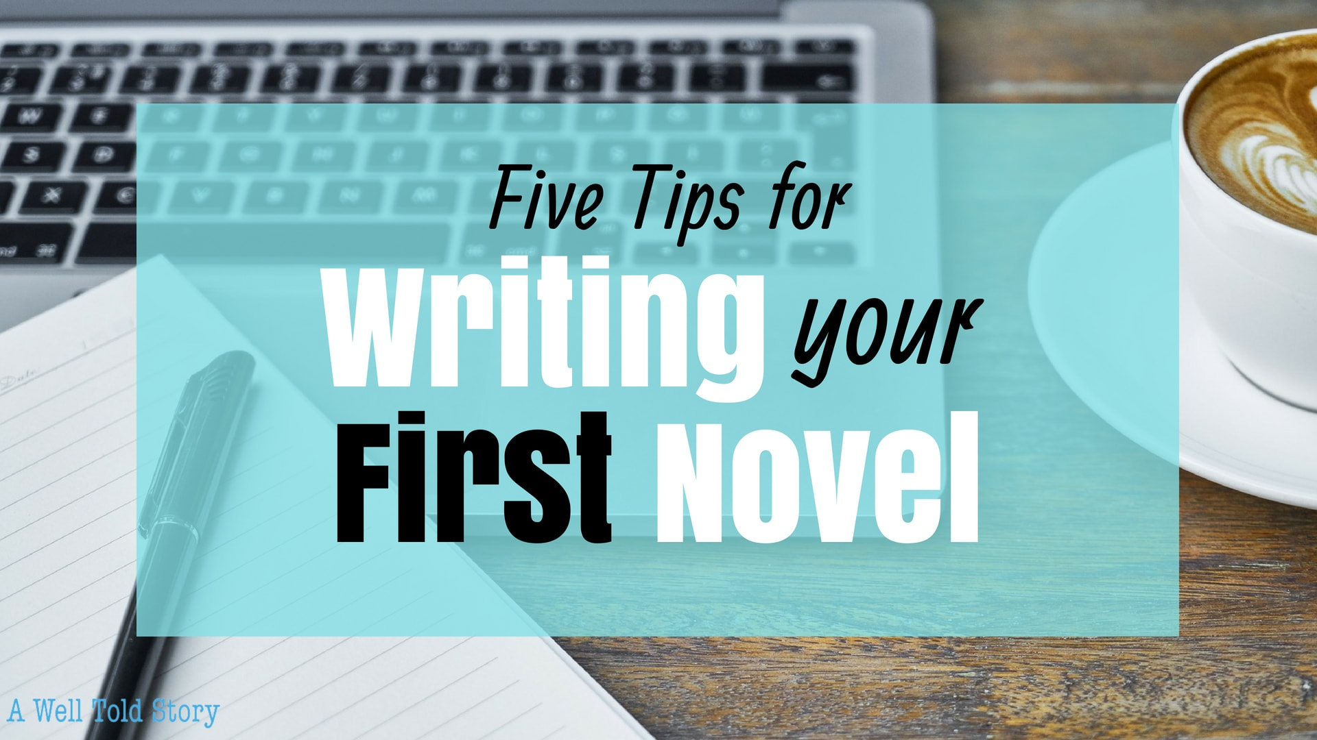Five Tips for WRiting Your first book