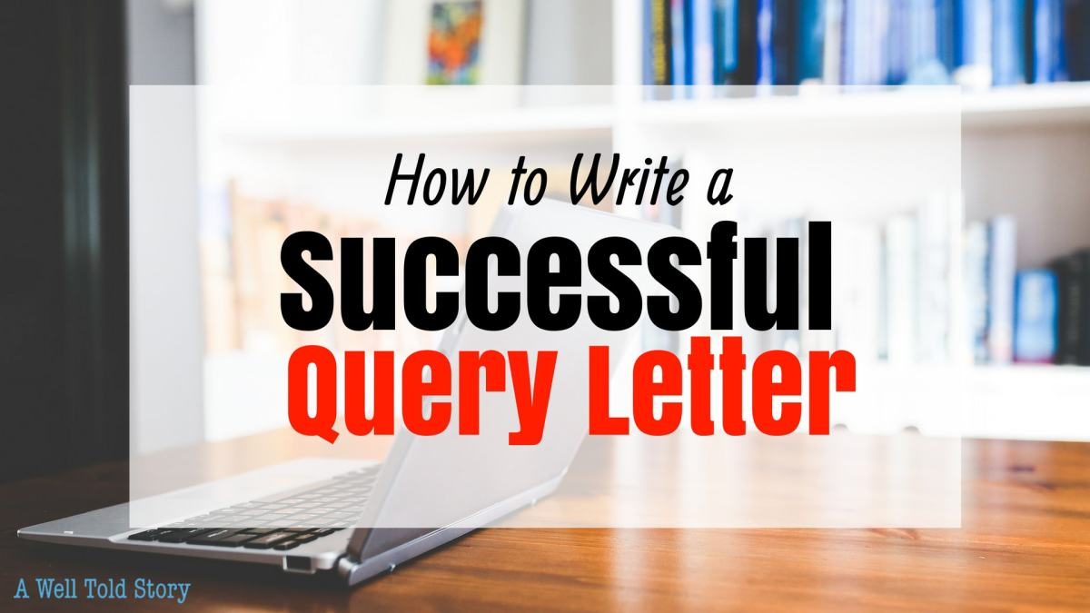 How to Write a Successful QueryLetter