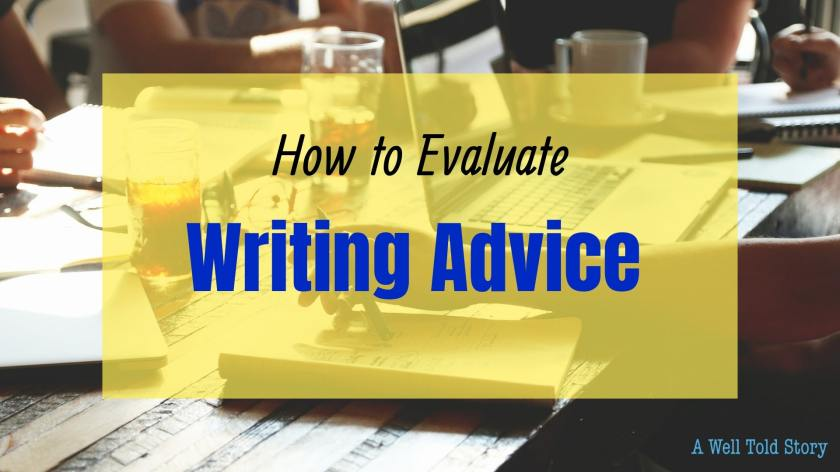 How to Evaluate Writing Advice