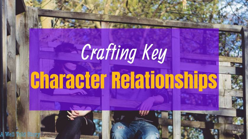Crafting Key Character Relationships