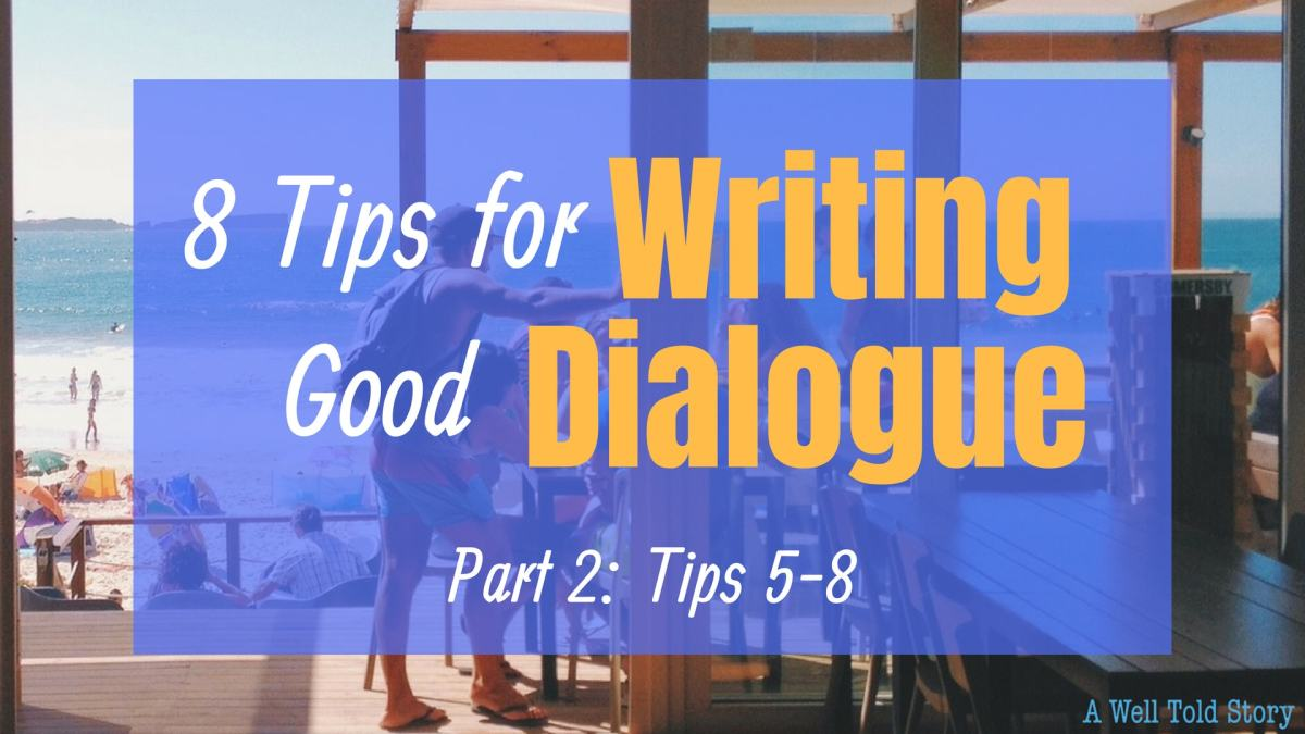 4 MORE Awesome Writing Tips for Good Dialogue