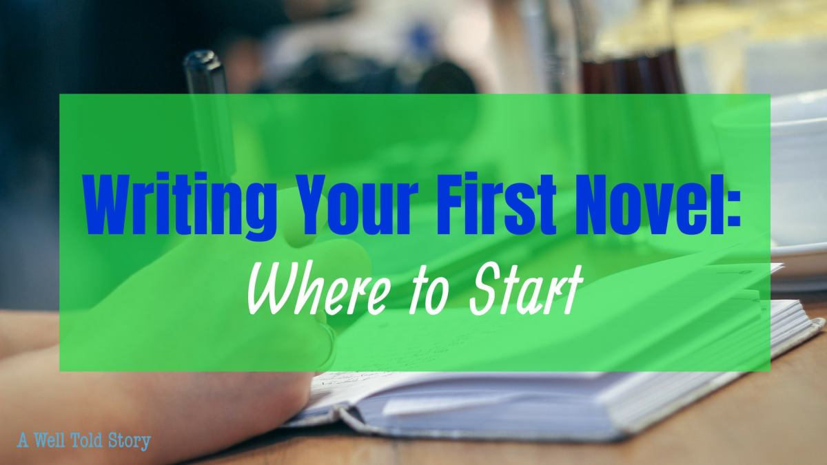 How to Write Your First Novel: Where to Start