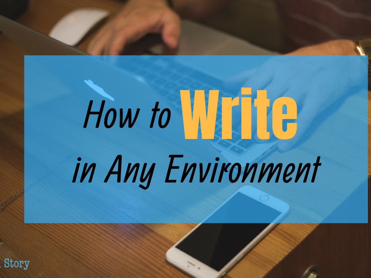 How to Write in Any Environment