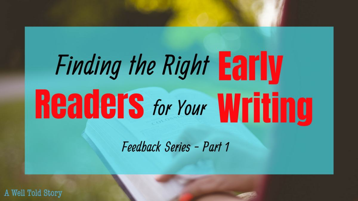 How to Find the Right Early Readers for Your Writing