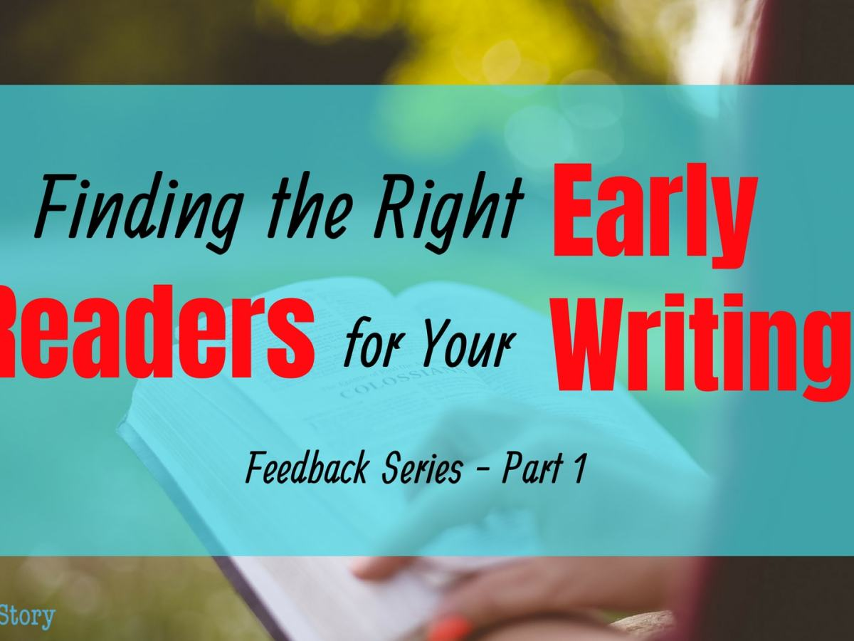 Finding the Right Early Readers for your writing