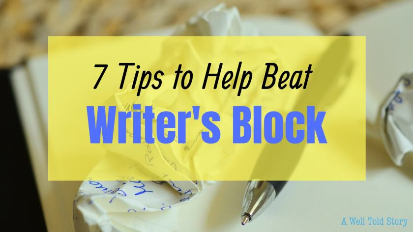 7 Tips to Beat Writers Block