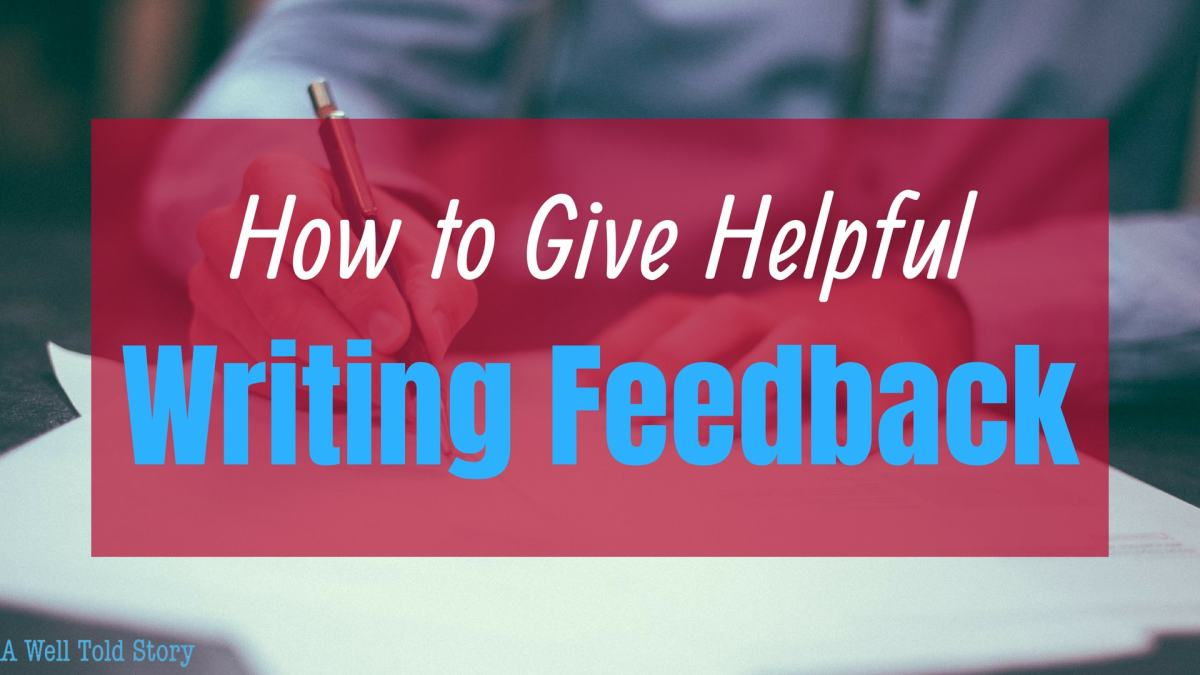 How to Give Helpful Writing Feedback: 4 Writing Tips