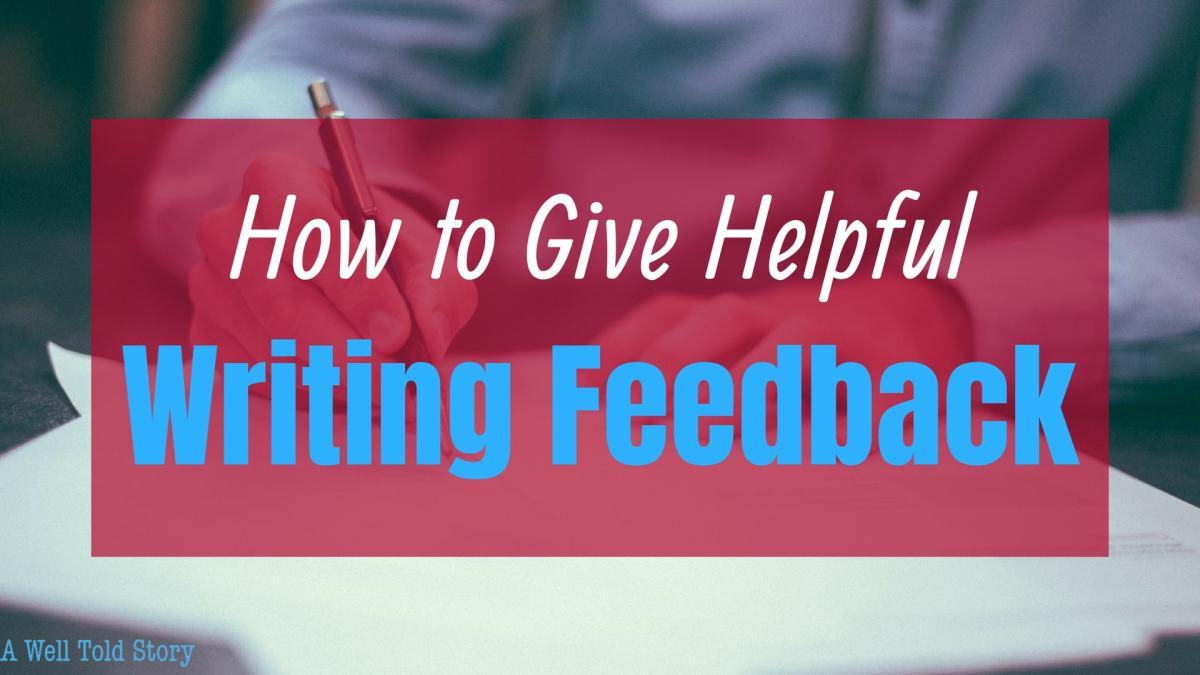 How to Give helpful writing feedback