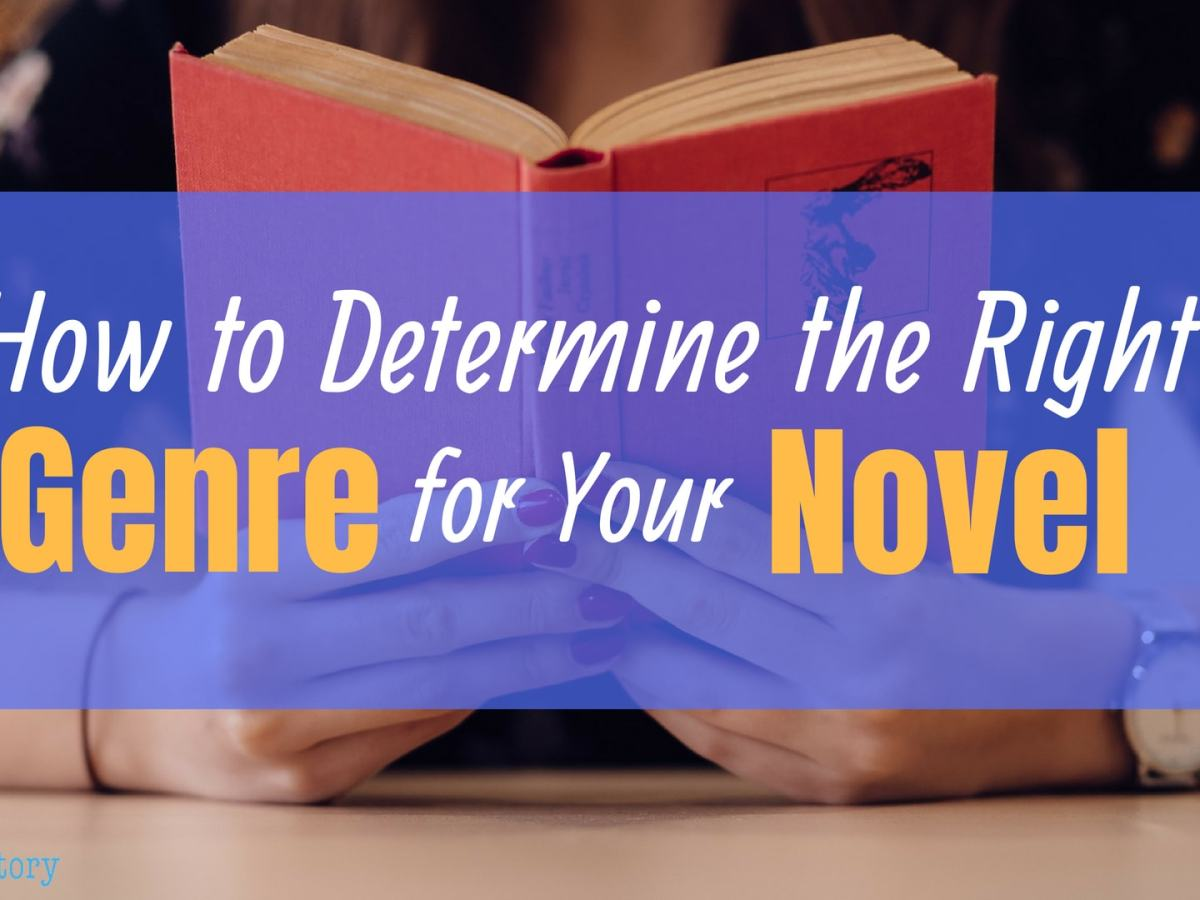 how to determine the right genre for your novel