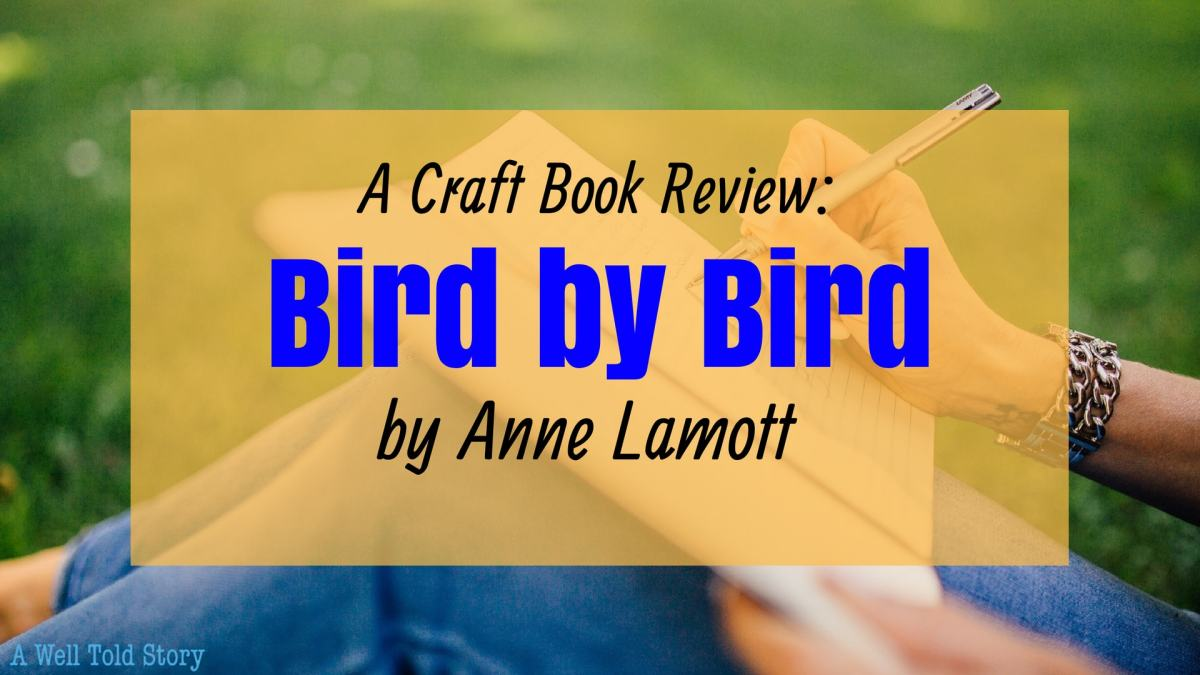 Writing Tools: BIRD BY BIRD by Anne Lamott