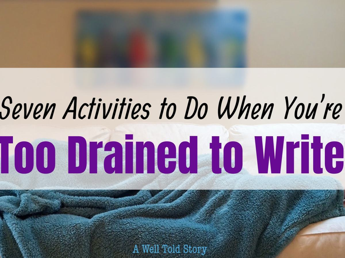 Activities for When You're too Drained to Write