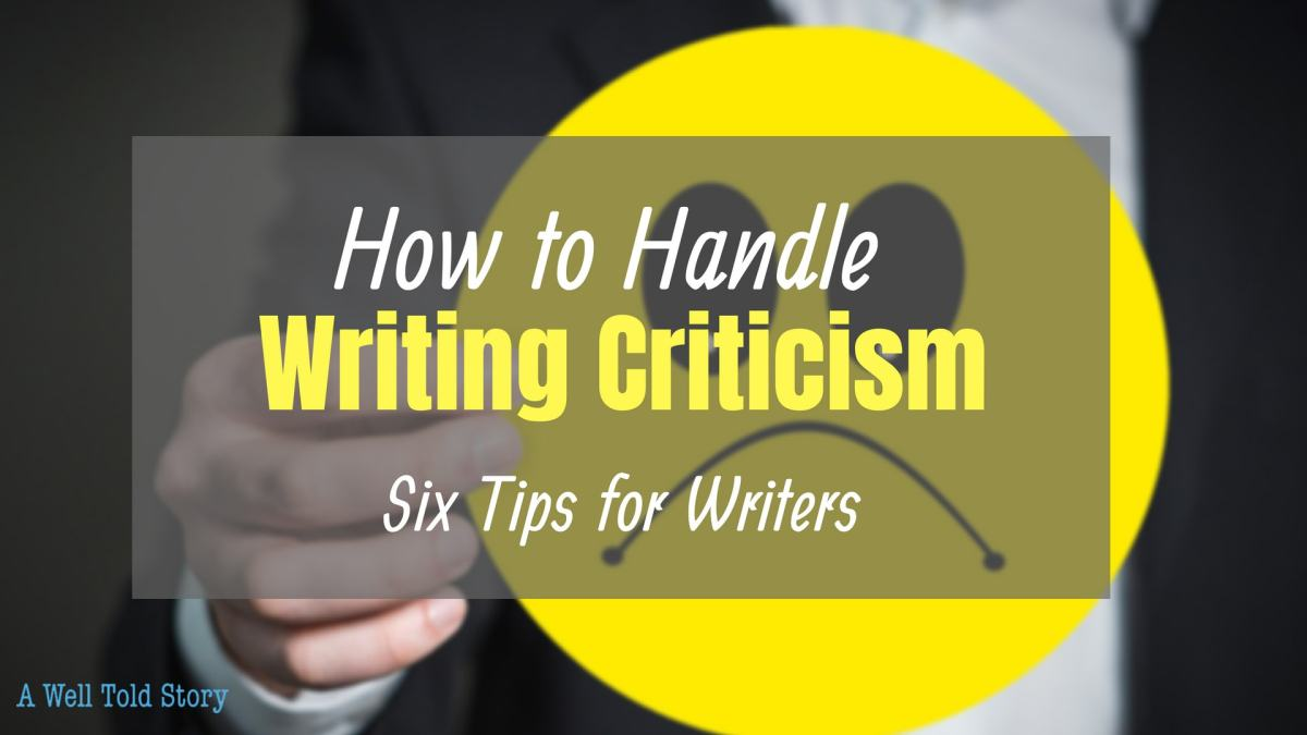 How to Handle Writing Criticism: 6 Writing Tips