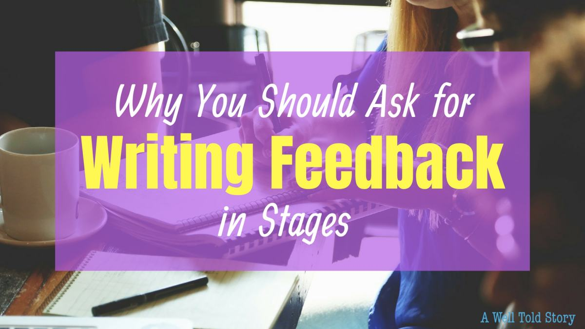 The Best Way to Get Writing Feedback: 4 Writing Tips