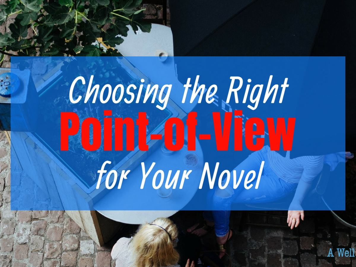 Choosing the Right POV for your Novel