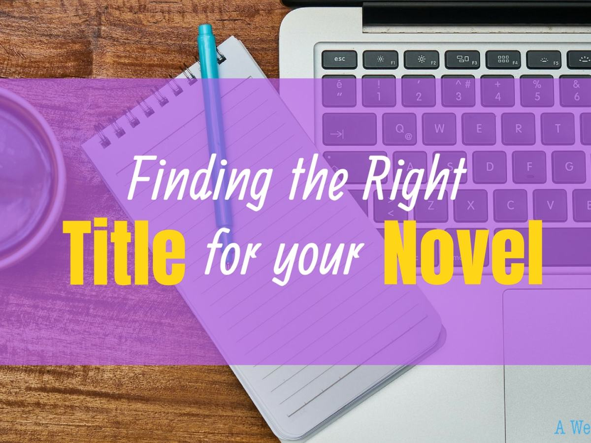 Finding the Right Title for your Novel