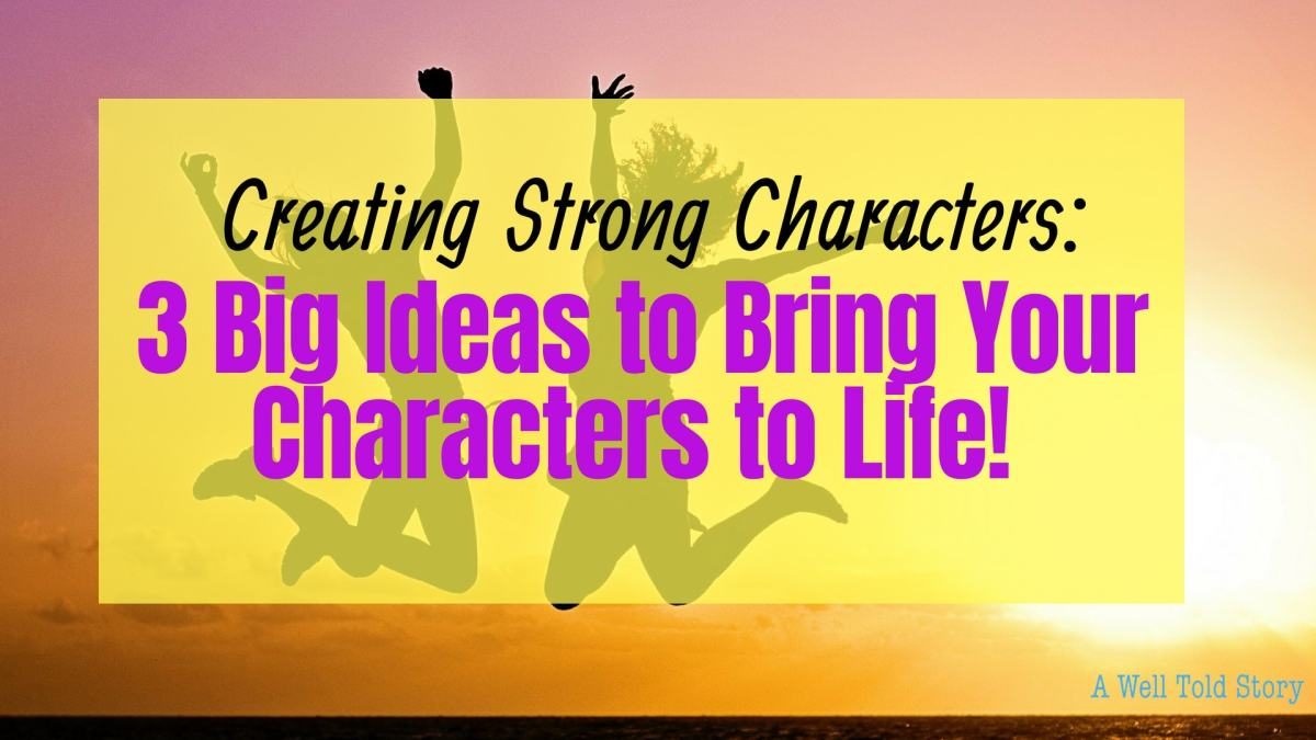 Creating Strong Characters