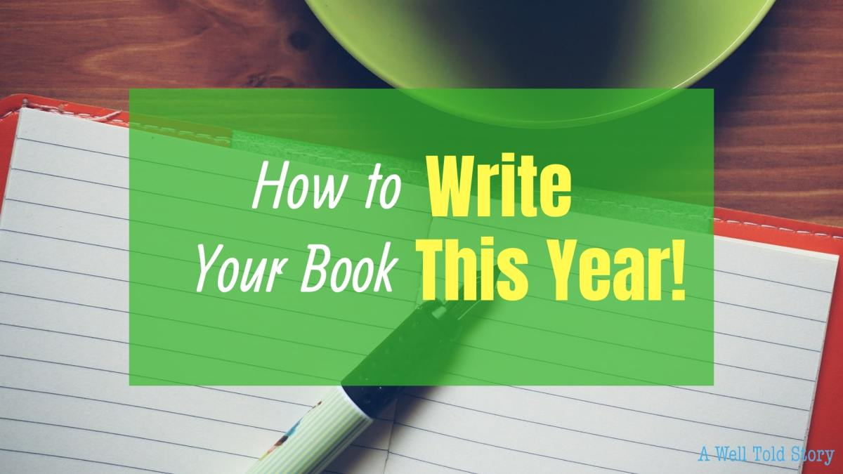 How to Write Your Book This Year: 10 Writing Tips
