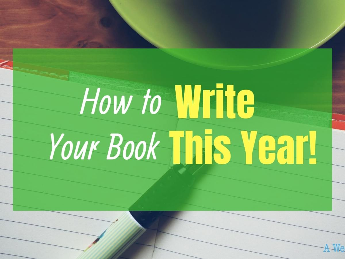 How to Write Your Book This Year