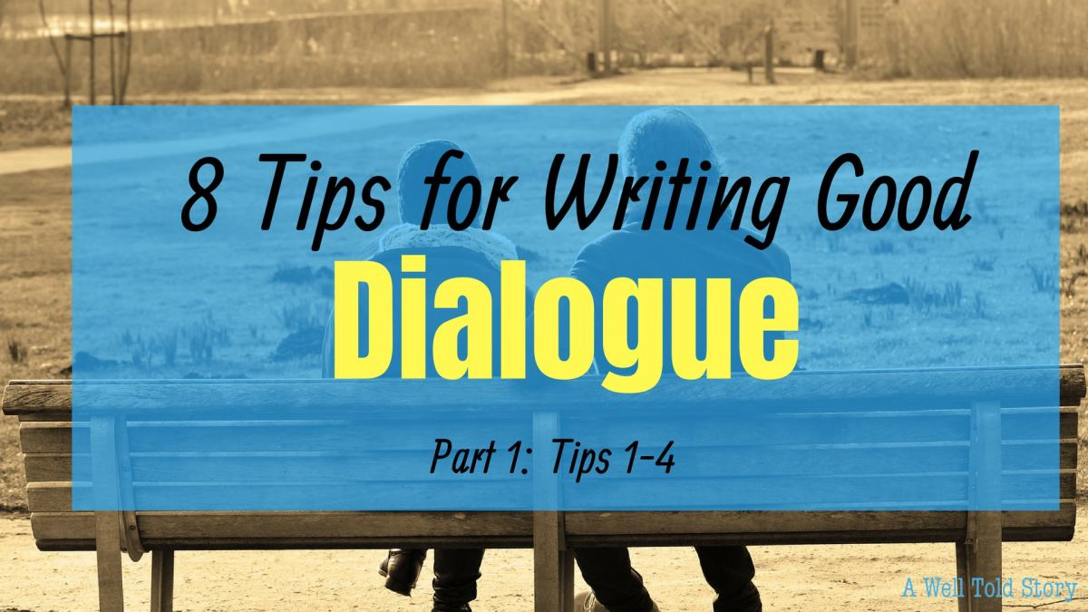 How To Write Good Dialogue Part 1