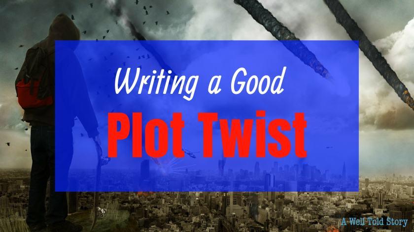 Writing a Good Plot Twist